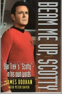 BEAM ME UP SCOTTY BY JAMES DOOHAN STAR TREKS SCOTTY IN HIS OWN WORDS