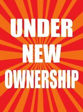"""UNDER NEW OWNERSHIP 18""""x24"""" STORE BUSINESS RETAIL PROMOTION SIGNS"""