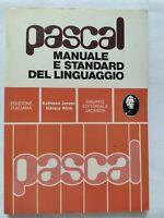 BOOK PASCAL MANUALE E STANDARD DEL LINGUAGGIO JENSEN WIRTH JACKSON