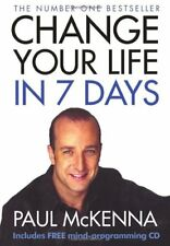 Change Your Life in 7 Days (Book & CD) by McKenna, Paul Paperback Book
