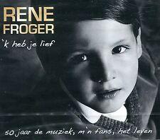 René Froger : 'k heb je lief - 50 jaar de muziek, m'n fans, het leven (2 CD)