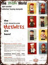 """1967 Uneeda Doll HeeWees Hee Wees Man Cave Metal Sign Repro 9x12"""" 60462"""