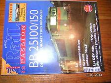 * Rail Passion n°28 TGV Sud EST BB 25100/150 DEV Inox Namibie Z5100