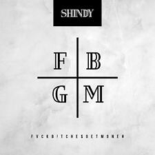 FVCKB!TCHE$GETMONE¥ (Deluxe Version) von Shindy (2014)