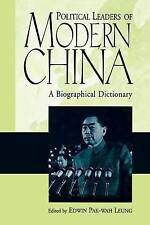 NEW Political Leaders of Modern China: A Biographical Dictionary by Edwin Leung