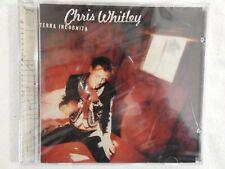 "CHRIS WHITLEY ""Terra Incognita"" BRAND NEW! STILL SEALED!"