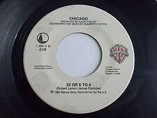 Chicago 25 Or 6 To 4 / Would You Still Love Me 45 1986 WB Vinyl Record