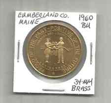 (T) 1960 Bu Cumberland County Maine 34 Mm Brass