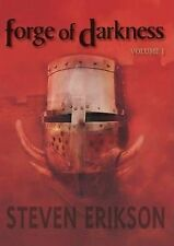 The Forge of Darkness by Steven Erikson (Hardback, 2012)