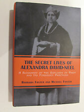 The Secret Lives Of Alexandra David-Neel, Barb/ Michael Foster-1998, Signed Book