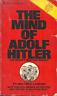 THE MIND OF ADOLF HITLER  Walter Langer - SECRET WORLD WAR II OSS MENTAL REPORT