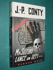 """Mr. Suzuki lance un défi  J. P. CONTY """"Fleuve Noir"""" n° 969 ed. 1972"""