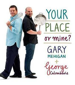 Your Place or Mine? by Gary Mehigan, George Calombaris (Hardback, 2010)