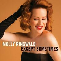 Molly Ringwald - Except Sometimes (NEW CD)