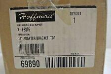 Hoffmann X-FB8T6 Adapter Bracket  New surplus
