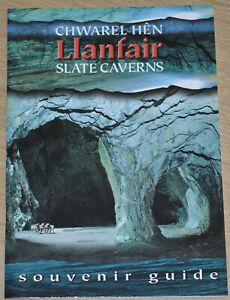 CHWAREL HEN LLANFAIR SLATE CAVERNS Wales Caves Gwynedd Quarry Industry History