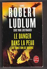 Le danger dans la peau ( Jason Bourne ). Robert Ludlum (la mémoire dans la peau)