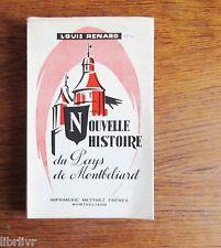Doubs Vosges NOUVELLE HISTOIRE DU PAYS DE MONTBÉLIARD 1950