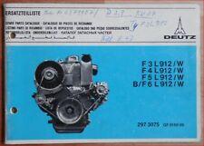 Deutz Ersatzteilliste F 3 L 912 , F 4 L 912 , F 5 L 912 / W , B / F 6 L 9 Motor