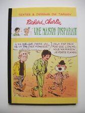EO Première édition RICHARD CHARLIE Une maison disparaît Jean TABARY Ed. REGARDS