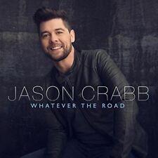 Jason Crabb - Whatever The Road - Damaged Case