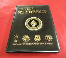 U.S. Special Operations Forces Book • Warrior Foundation • © 2012 • 325-Pages
