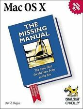 Missing Manual: Mac Os X : The Book That Should Have Been in the Box by David Po