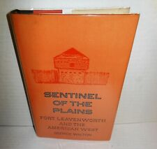 BOOK Sentinel of the Plains Fort Levenworth and the American West op 1973 1st