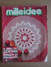 MILLEIDEE n°3 1977 - rivista di moda e lavori femminili  [C56]