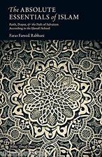 Die Absolute Notwendigste von Islam Ein Basis Hanafi Primer über den Glauben,