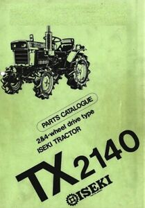 ISEKI TX2140 2 & 4WD TRACTOR SERVICE PARTS MANUAL