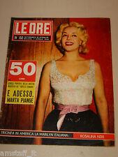 LE ORE=1956/152=ROSALINA NERI=LUCIA BOSE=PAOLA BOLOGNANI=DON ALFONSO DI BORBONE=