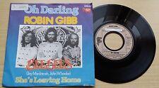 """ROBIN GIBB - OH DARLING - 45 GIRI 7"""" - GERMANY PRESS"""