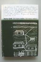 Heinz Gohl Ich kann reden, ich muss reden! Biografie Zweiter Weltkrieg