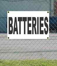 2x3 BATTERIES Black & White Banner Sign NEW Discount Size & Price FREE SHIP
