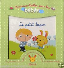 Coffret livre pour bébés Le petit lapin Delphine Bolin Bérengère Motuelle + ball
