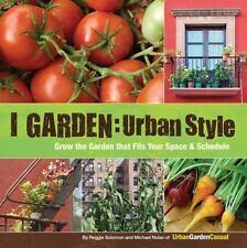 NEW! I Garden - Urban Style by Reggie Solomon [Paperback]