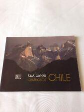 Caminos De Chile Jack Ceitlis Paperback 1979 Del Ministerio De Relaciones