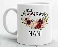 Nani Gifts Nani Mug Best Nani Gift Nani Birthday Gift Nani Coffee Mug Funny Nani