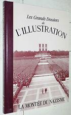 GRANDS DOSSIERS L'ILLUSTRATION LA MONTEE DU NAZISME ALLEMAGNE 1919-1938 HITLER