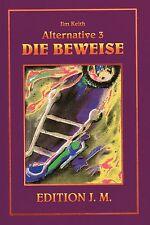ALTERNATIVE 3 - Die Beweise - Jim Keith BUCH ( wie Jan van Helsing )