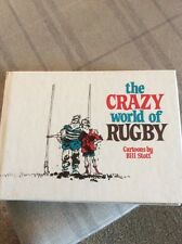 THE CRAZY WORLD OF RUGBY BY BILL STOTT HARDBACK 1988