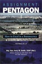 Assignment Pentagon: How to Excel in a Bureacracy-ExLibrary