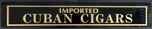 IMPORTED CUBAN CIGARS BLACK / GOLD GLASS STORE SIGN