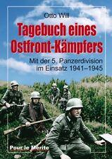 Will, Otto: Tagebuch eines Ostfrontkämpfers Mit der 5. Panzerdivision im Einsatz