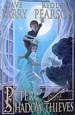 PETER AND THE SHADOW THIEVES-BY DAVE BARRY & RIDLEY PEARSON-FANTASY-ADVENTURE
