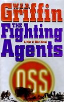 The Fighting Agents: A Men at War Novel by W.E.B. Griffin
