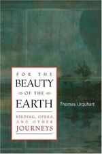For the Beauty of the Earth  Birding  Opera  and Other Journeys