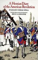 A Hessian Diary Of The American Revolution: By Johann Conrad Dohla