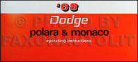 1968 Dodge Polara and Monaco Owners Manual 68 Owner Guide Operating Instructions